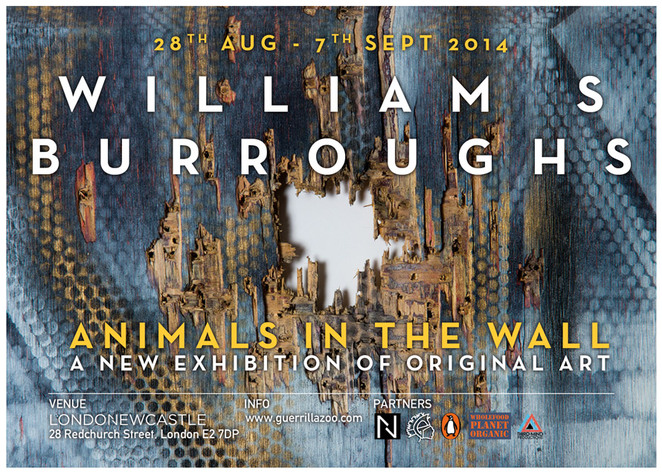 William S Burroughs Animals in the Walls Exhibition Flyer
